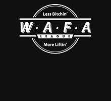 WAFA League - Less Bi***in More Lifting Blk Unisex T-Shirt