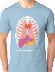 Hugs keep us alive Unisex T-Shirt
