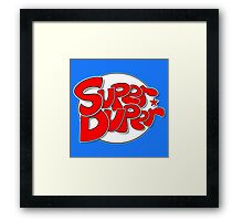 SUPER DUPER! Framed Print