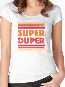 Super Duper Women's Fitted Scoop T-Shirt