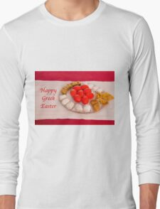 Happy Greek Easter With Easter Food  Long Sleeve T-Shirt