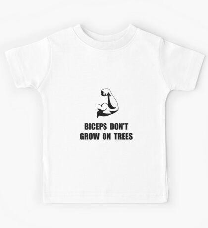 Biceps Don't Grow On Trees Kids Tee