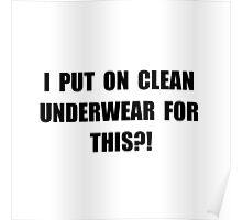 Clean Underwear Poster