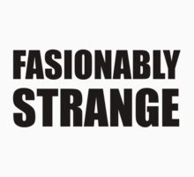 Fashionably Strange Kids Tee