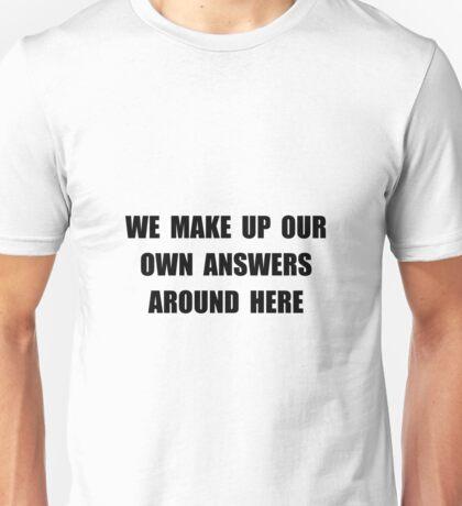 Make Up Answers Unisex T-Shirt