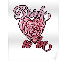 Bride to be Bridal party Poster