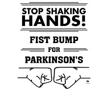 Fist Bump for Parkinson's Photographic Print