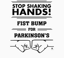 Fist Bump for Parkinson's Unisex T-Shirt