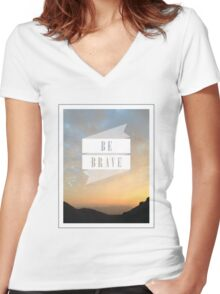 Be Brave [Sunset & Mountains] Women's Fitted V-Neck T-Shirt