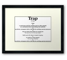 Trap Education Framed Print
