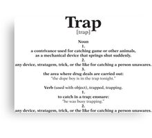 Trap Education Canvas Print