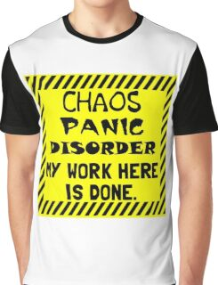Work Here Done Graphic T-Shirt