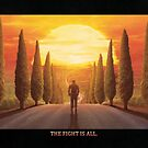 The Fight is All (text edition) (Only 25) by orioto