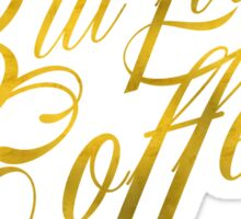 But First Coffee Gold Faux Foil Metallic Glitter Quote  Sticker