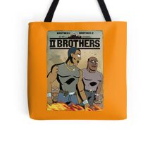 TWO BROTHERS!! Tote Bag