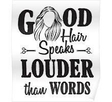 Good hair speaks louder than words Poster
