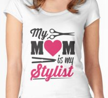 My Mom is my stylist Women's Fitted Scoop T-Shirt