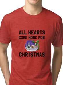 Hearts Come Home For Christmas Tri-blend T-Shirt