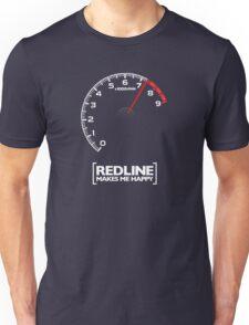Redline makes me happy Unisex T-Shirt