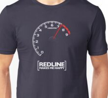 Redline makes me happy Unisex T-Shirt