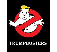 Trump Busters - Donald Trump Ghostbusters Photographic Print