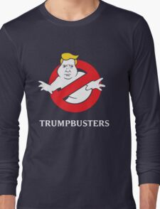 Trump Busters - Donald Trump Ghostbusters Long Sleeve T-Shirt