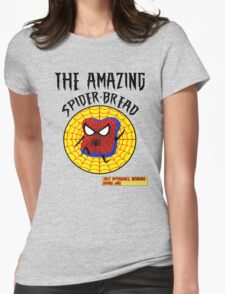 THE AMAZING SPIDER-BREAD by Notorious Gaming (I Am Bread) Womens Fitted T-Shirt