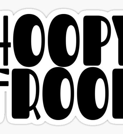Hoopy Frood Sticker