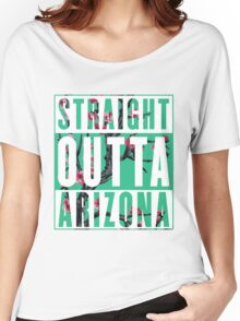 Straight Outta Arizona Women's Relaxed Fit T-Shirt