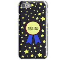 1st Place Adulting iPhone Case/Skin
