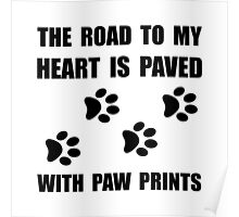 Paved Paw Prints Poster