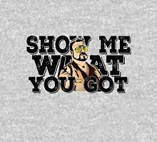 Show me what you got - the big lebowski Unisex T-Shirt