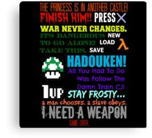 Ultimate Gaming Quotes... Canvas Print