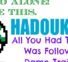 Ultimate Gaming Quotes... Sticker