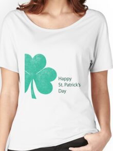 Saint patrick day greeting Women's Relaxed Fit T-Shirt