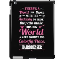 Big colorful world with hairdresser iPad Case/Skin