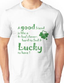 Saint patrick day greeting Unisex T-Shirt