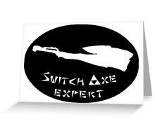 Monster Hunter Switchaxe Expert Greeting Card