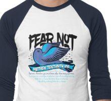 Fear Not Men's Baseball ¾ T-Shirt