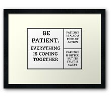 PATIENCE COLLAGE Framed Print