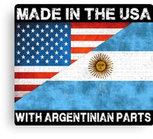 Made In America With Argentinian Parts Canvas Print