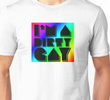 I'm a Dirty Gay (black text with rainbow box) Unisex T-Shirt