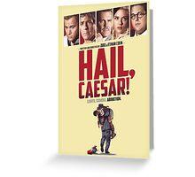 Hail, Caesar! Greeting Card