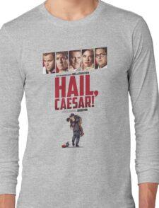 Hail, Caesar! Long Sleeve T-Shirt