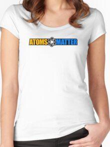 Atoms Matter Women's Fitted Scoop T-Shirt
