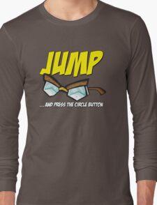 Jump... Long Sleeve T-Shirt