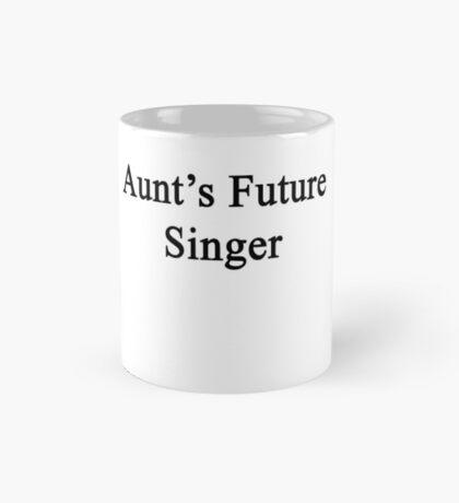 Aunt's Future Singer  Mug