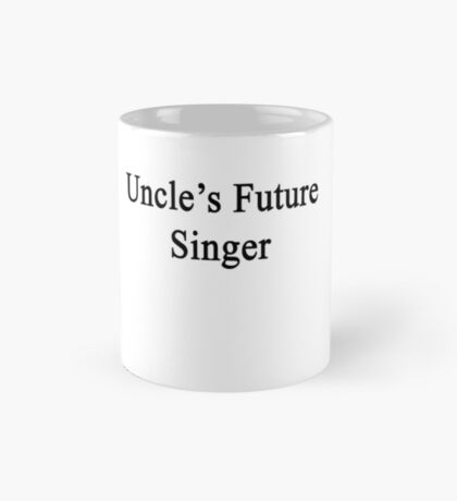 Uncle's Future Singer  Mug
