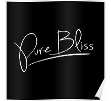 Pure Bliss [White] Poster