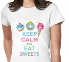 Keep Calm and Eat Sweets- Notebooks and Tshirts Womens Fitted T-Shirt